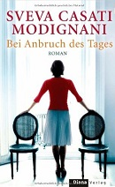 Bei Anbruch des Tages: Roman