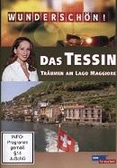 Wundersch�n! - Das Tessin: Tr�umen am Lago Maggiore