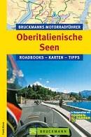 Bruckmanns Motorradf�hrer Oberitalienische Seen