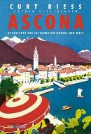 Ascona: Geschichte des seltsamsten Dorfes der Welt - Lago Maggiore Roman