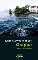 Grappa und die Toten vom See - Lago Maggiore Roman